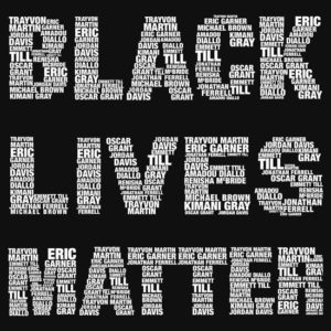 Black Lives Matter. Sorry, Not Sorry…